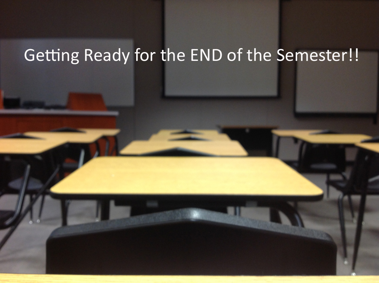 image showing empty desks with the caption Getting Ready for the End of the Semester